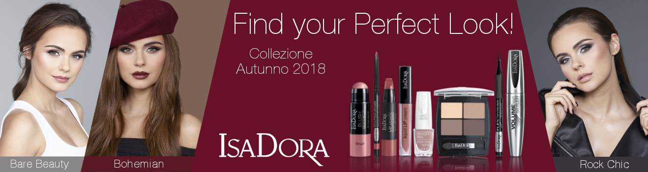 Find Your Perfect Look! - Collezione Autunno 2018 IsaDora